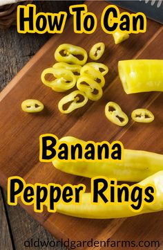 Can Pepper Rings How To Preserve and Can Banana Pepper Rings.How To Preserve and Can Banana Pepper Rings. Recipes With Banana Peppers, Hot Banana Peppers, Pickled Banana Peppers, Canning Banana Peppers, Stuffed Banana Peppers, Banana Pepper Jelly, Banana Pepper Recipes, How To Pickle Peppers, Hot Pepper Recipes