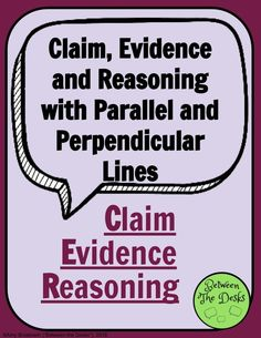 Claim, Evidence and Reasoning with Parallel and Perpendicular Lines Parallel And Perpendicular Lines, Right Triangle, 8th Grade Math, Algebra 1, Teacher Pay Teachers, Math Activities, Desks, Middle School, Encouragement