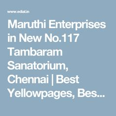 Maruthi Enterprises in New No.117 Tambaram Sanatorium, Chennai | Best Yellowpages, Best Automotive Accessories, India