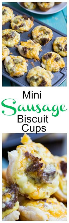 Mini Sausage Biscuit Cups -so much fun to make and eat!