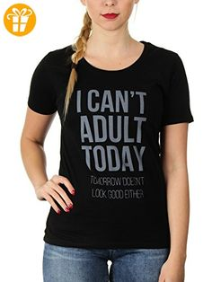 I Can't Adult Today - Damen T-Shirt von Kater Likoli, Gr. M, Deep Black (*Partner-Link)
