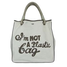 I'm not a plastic bag ...