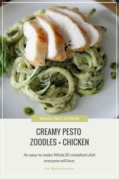 Easy to make Creamy Pesto Zoodles + Chicken from The Whole Smiths. Paleo, gluten-free and Whole30 compliant. Best Paleo Recipes, Whole 30 Recipes, Real Food Recipes, Chicken Recipes, Paleo Meals, Healthy Dinners, Amazing Recipes, Yummy Recipes, Free Recipes