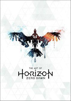The Art of Horizon Zero Dawn Video game poster