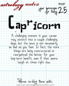 Capricorn Astrology Note: Hey Capricorn, follow us for horoscopes every day!