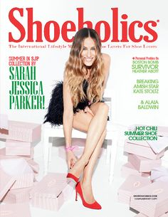 Summer 2014 edition with Sarah Jessica Parker now available at shoeholicsmag.com. GET YOUR FREE COPY NOW!
