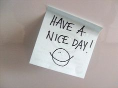 Have a nice day :)