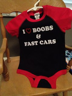 Hey, I found this really awesome Etsy listing at http://www.etsy.com/listing/153268963/i-love-boobs-and-fast-cars-funny-baby