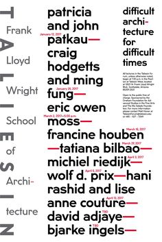 Get Lectured: Taliesin: Frank Lloyd Wright School of Architecture, Spring '17 | Poster designed by Neeta Patel. | Archinect