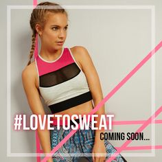 💘 Coming Soon...  💘 #havetolove #lovetosweat #sportswear #strongwoman www.havetolove.com