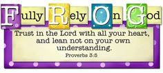 "FROG = Fully Rely On God; ""Trust in the Lord with all your heart ..."