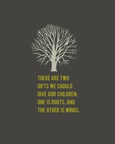 Two gifts to give our children.