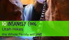 10 Family Friendly Hikes in Utah - Your Hike Guide