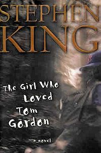 Stephen King- The Girl Who Loved Tom Gordon. One of my favorites!