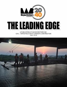 It's here!   Check out Wayne Brothers' Fall 2016 edition of The Leading Edge for the latest employee, technology, safety, training & industry updates.  http://waynebrothers.com/News/Newsletters.aspx