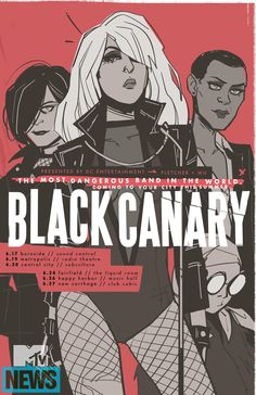 Black Canary Band Poster by Annie Wu  I have this poster on my wall. It's one of my favorites.