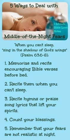Tips and strategies for dealing with fear in the middle of the night.