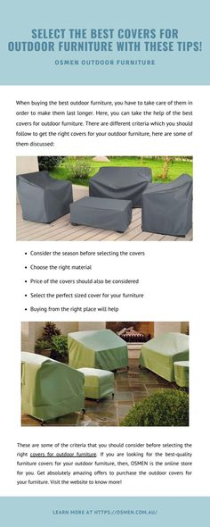 With buying the best outdoor furniture, you have to take care of them in order to make them last longer. Here, you can take the help of the best covers for outdoor furniture. There are different criteria which you should follow to get the right covers for your outdoor furniture, here are some of them discussed: Best Outdoor Furniture, The Help, The Selection, Lounge, Good Things, Canning, Cover, Tips, How To Make