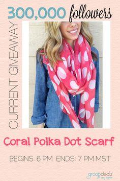 Win this cute Coral Polka Dot Scarf!