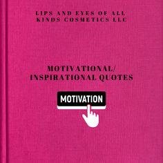 Motivational/ Inspirational E-Book (Please Read Description)