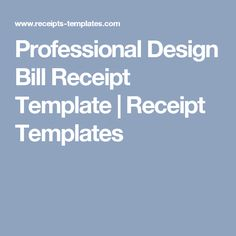 Bill Receipt General Receipt Template At Httpwww.receiptstemplates .