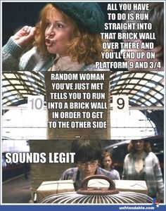 Ya know.... Ckeptism makes sense in this part. But who wouldn't listen to Molly Weasley?