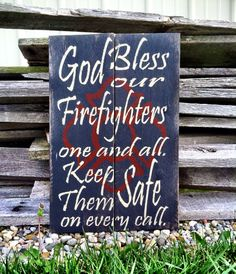 God Bless Fireman Sign Firemen Sign by CharmingWillows on Etsy