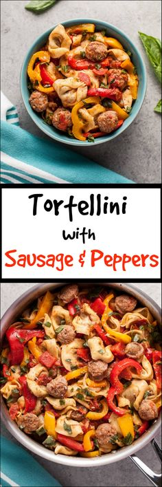 Tortellini with sausage and peppers - an easy way to make store-bought tortellini more exciting! Ready in only 30 minutes.