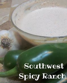 You're going to LOVE this Southwest Spicy Ranch made with real food ingredients! It's easy to make too. @ IntoxicatedOnLife.com #Ranch #Recipe #JERF