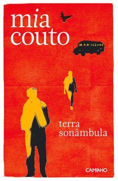 """Mia Couto - """" Terra Sonâmbula""""."""