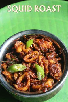Squid Roast Recipe - Kerala Koonthal Roast Recipe - Kerala Style Kanava Roast Recipe - Yummy Tummy - Reality Worlds Tactical Gear Dark Art Relationship Goals Calamari Recipes, Squid Recipes, Goan Recipes, Veg Recipes, Curry Recipes, Seafood Recipes, Indian Food Recipes, Cooking Recipes, Kerala Recipes