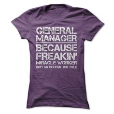 General Manager Job Title Cool T Shirt