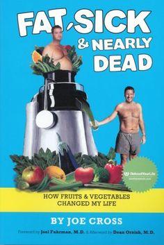 Fat, Sick & Nearly Dead Book by Joe Cross, http://www.amazon.com/dp/1450764789/ref=cm_sw_r_pi_dp_AMSKrb0SRXYQJ