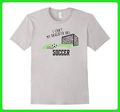Mens I Can't My Daughter Has Soccer Mom / Dad T-Shirt Practice Medium Silver - Relatives and family shirts (*Amazon Partner-Link)