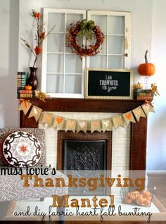 Miss Lovie: Thanksgiving Mantel and Fabric Heart Bunting