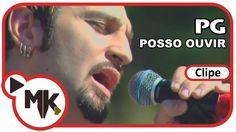 PG - Posso Ouvir (Clipe Oficial MK Music)