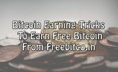 6 Bitcoin Earning Tricks To Earn Free Bitcoin From Freebitco.in Bitcoin Value, Bitcoin Transaction, Earn Money, Investing, How To Get, Free, Anonymous, Mixer, Lazy