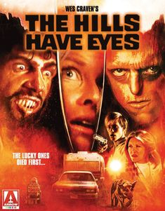 'The lucky ones died first' The Hills Have Eyes is a 1977 American horror film written and directed by Wes Craven. Horror Movie Posters, Cinema Posters, Horror Films, Scary Movies, Great Movies, Dee Wallace, The Hills Have Eyes, Wes Craven, Blu Ray Movies