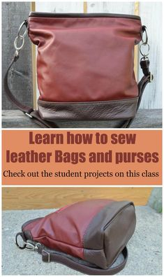 Learn how to sew leather bags. Check out the students projects on this class - amazingly good work.  Highly recommended class on learning how to make leather bags.