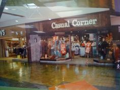 casual corner stores. One of my favorite stores. So sad it's gone...