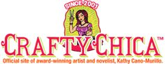 CraftyChica.com | Official site of award-winnning artist and novelist, Kathy Cano-Murillo.