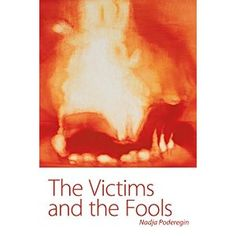The Victims and The Fools