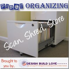 Paper Organizing - scan, shred, or store.