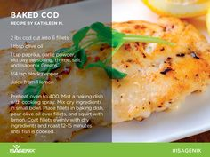 Looking for a healthy dinner idea? Enjoy this baked cod recipe from Kathleen M., a winner in the ‪#‎HowDoYouGreen‬ social media contest.