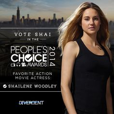Vote for Tris! Help Shailene Woodley win a People's Choice Award for her role in Divergent! Divergent Trilogy, Divergent Insurgent Allegiant, He Chose Me, Tris And Four, Tris Prior, Veronica Roth, Shailene Woodley, Action Movies, Book Series