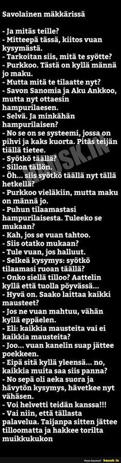 Savolainen mäkkärissä - HAUSK.in Ozymandias Poem, Sarcastic Humor, How I Feel, Finland, Funny Pictures, Funny Quotes, Hilarious, Jokes, Humor