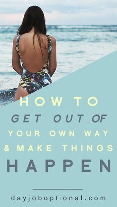 Overcoming overwhelm: How to get out of your own way and get things done. Via Day Job Optional