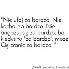 #smutnecytaty #cytaty#smutek #zabardzo #cytatyquotes #cytatyożyciu #cytatyomiłości #cytaty_zyciaa #miłość #milosc Sad Love, Love Him, I Love You, Real Quotes, Life Quotes, Sad Day, Story Of My Life, Motto, True Stories