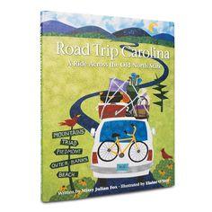 Road Trip Carolina: A Ride Across the Old North State | North Carolina Children's Book