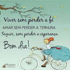 Portuguese Quotes, Sweetest Day, Illustrations And Posters, Good Morning, Life Quotes, Christian, Humor, Feelings, Words